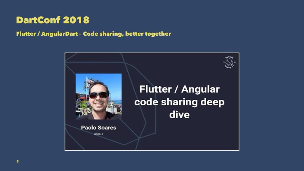 DartConf 2018 Flutter / AngularDart – Code shar...