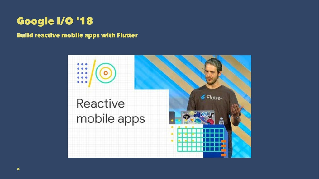 Google I/O '18 Build reactive mobile apps with ...