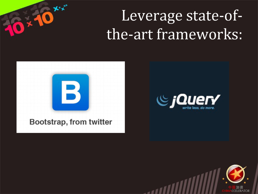 Leverage state-‐of-‐  the-‐art fram...