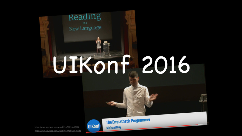 UIKonf 2016 https://www.youtube.com/watch?v=B3X...