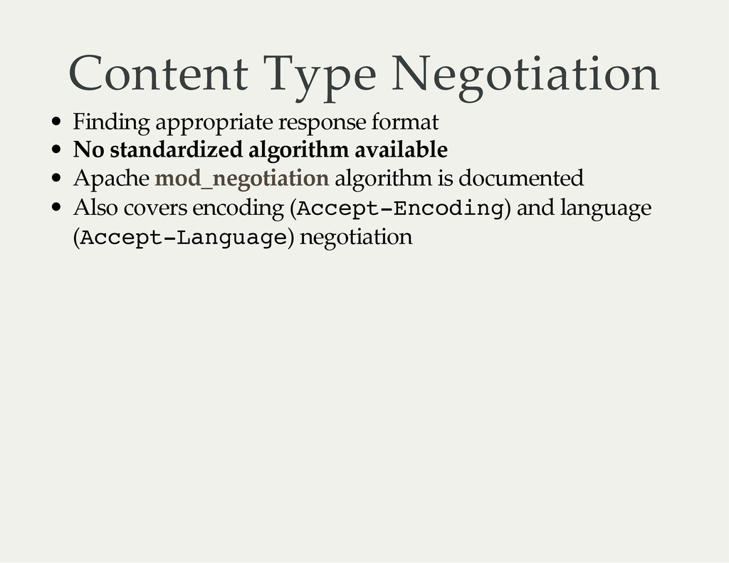 Content Type Negotiation Finding appropriate re...