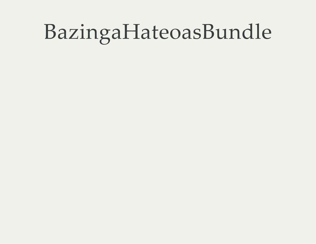 BazingaHateoasBundle