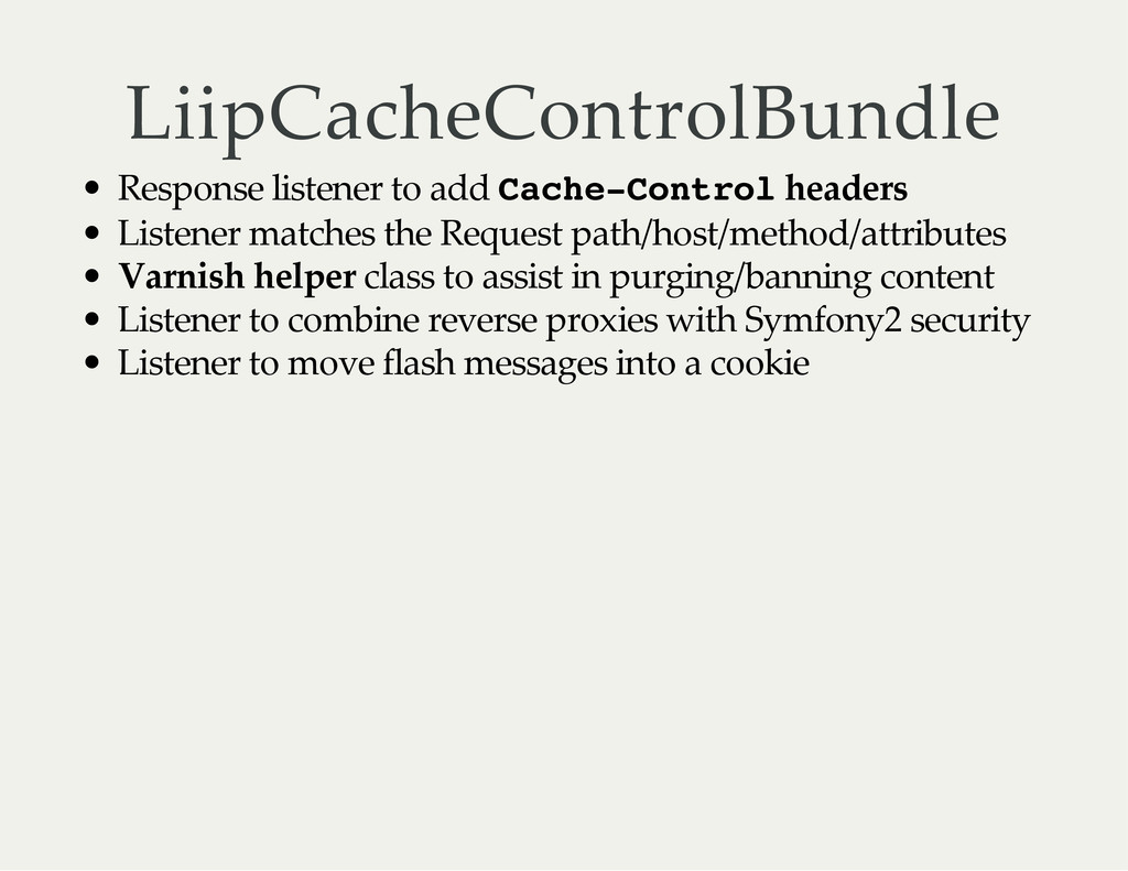 LiipCacheControlBundle Response listener to add...