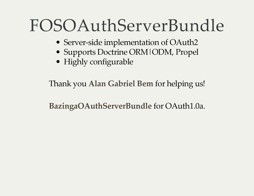 FOSOAuthServerBundle Server‑side implementation...