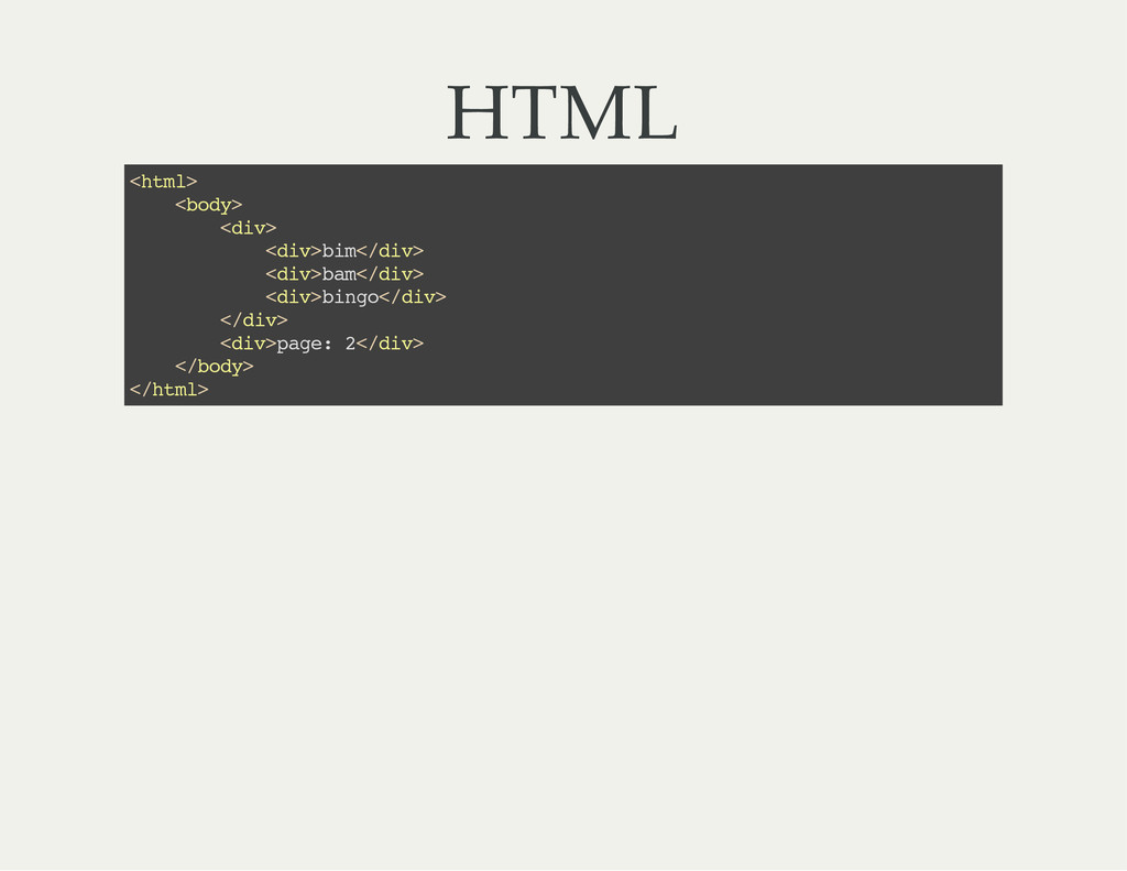 HTML < h t m l > < b o d y > < d i v > < d i v ...