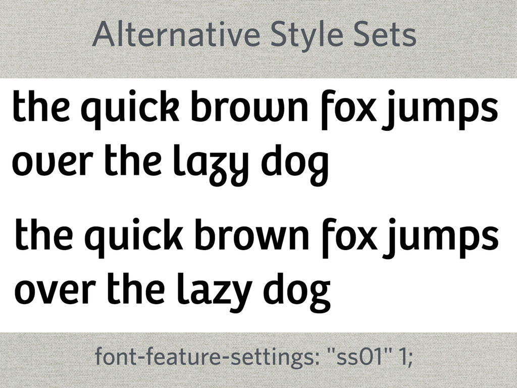 """Alternative Style Sets font-feature-settings: """"..."""