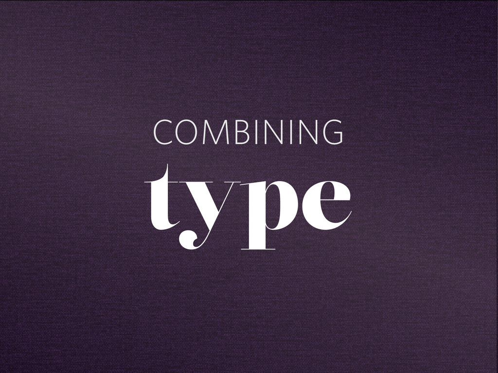 COMBINING type
