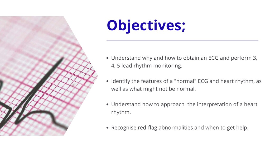 Objectives; Understand why and how to obtain an...
