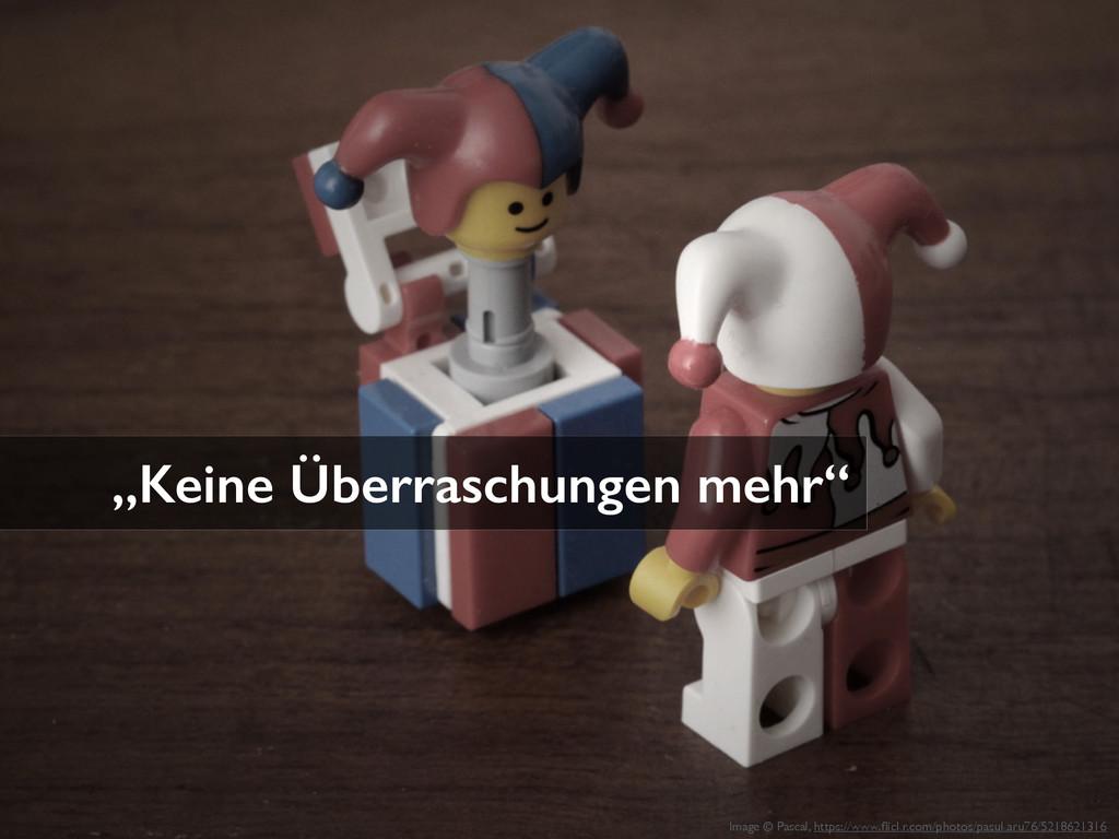 """""""Keine Überraschungen mehr"""" Image © Pascal, htt..."""