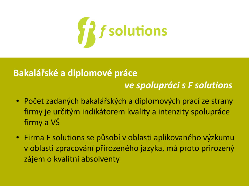 Bakalářské a diplomové práce ve spolupráci s F ...