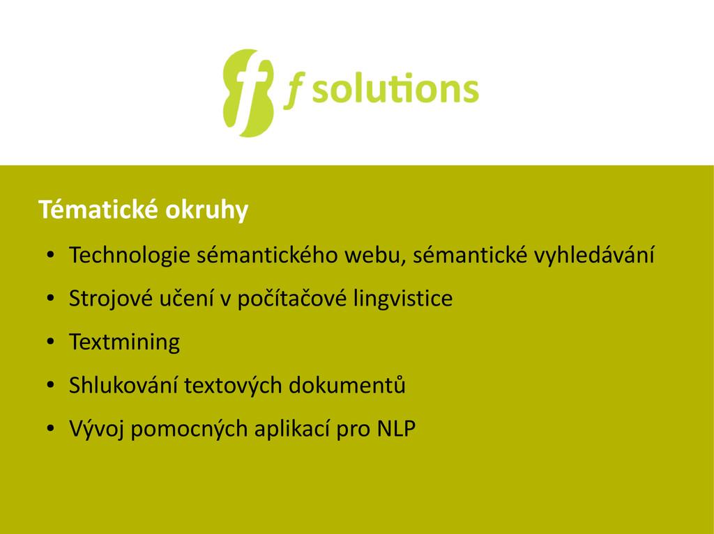 Tématické okruhy ● Technologie sémantického web...