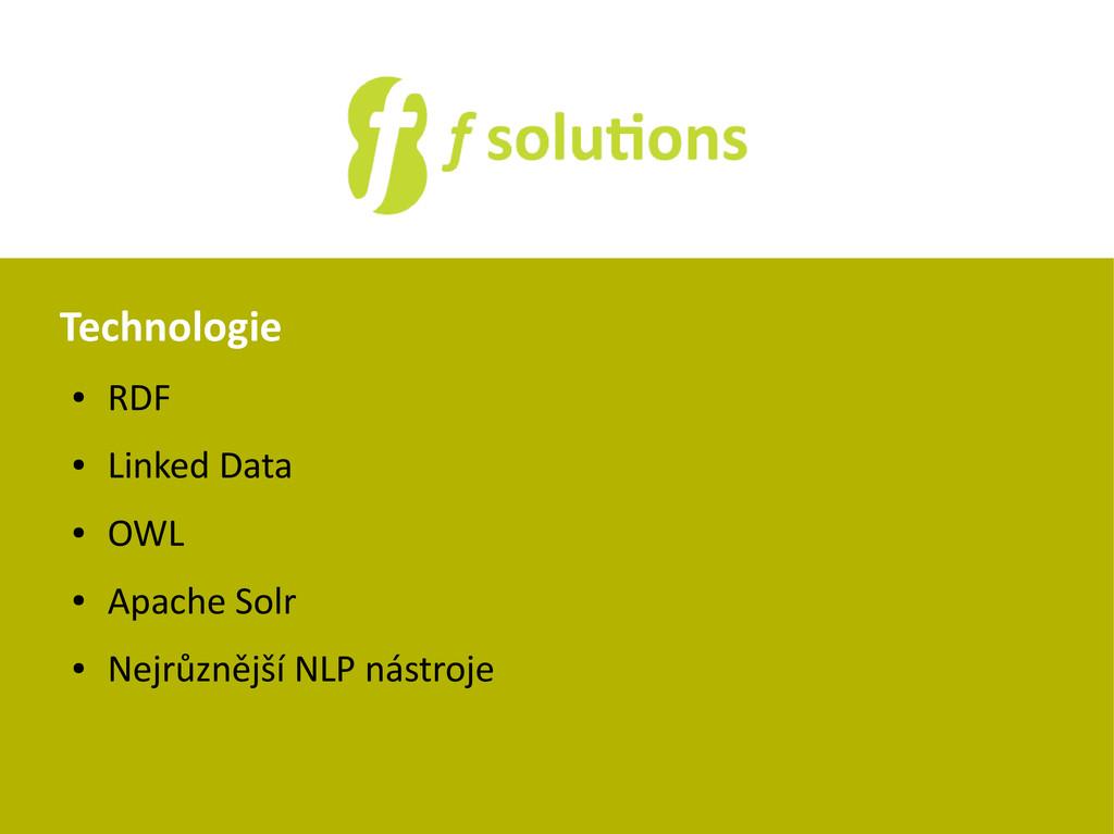 Technologie ● RDF ● Linked Data ● OWL ● Apache ...