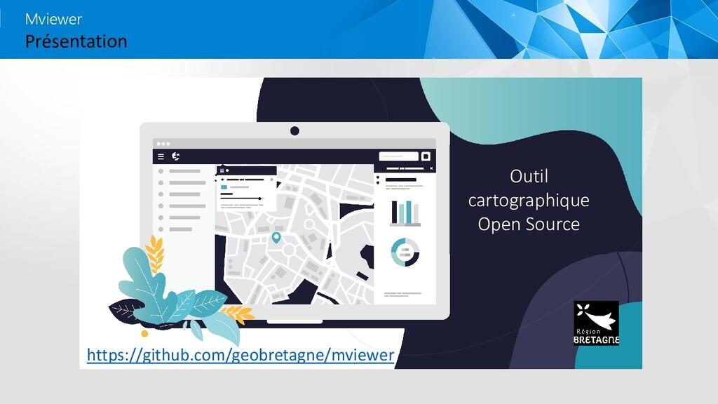 Présentation Mviewer Outil cartographique Open ...