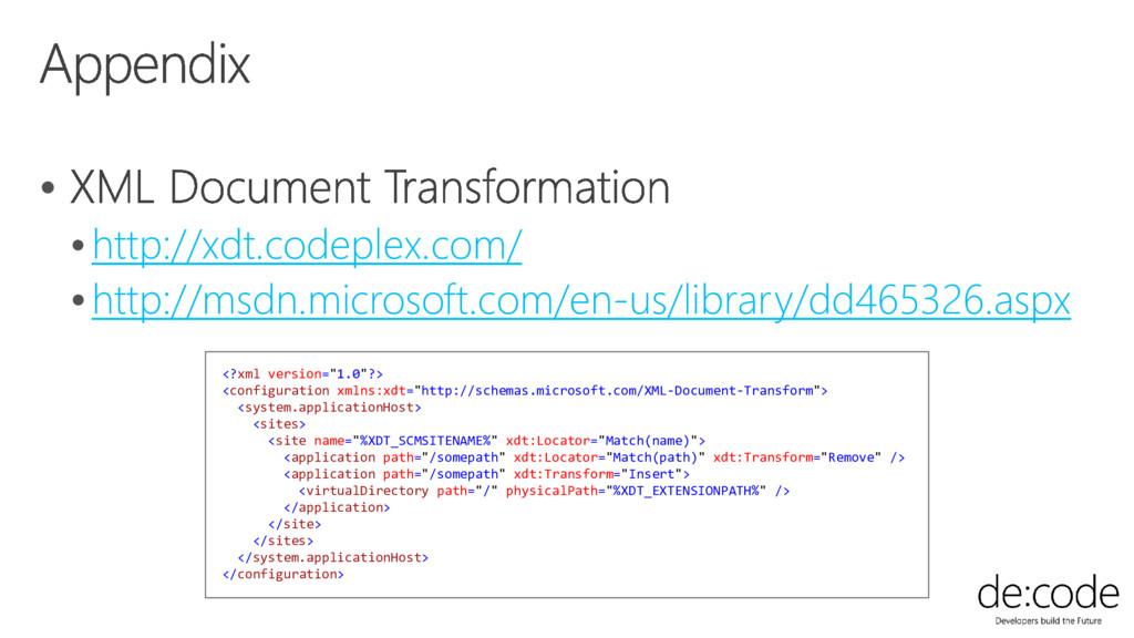  http://xdt.codeplex.com/ http://msdn.micros...