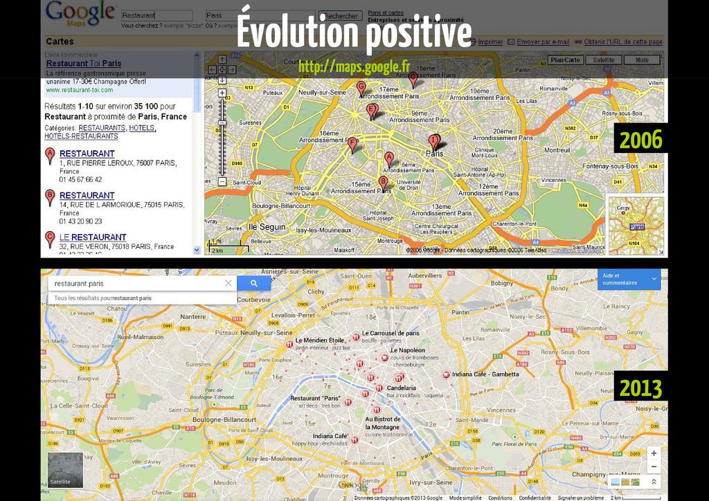 2013 2006 Évolution positive http://maps.google...