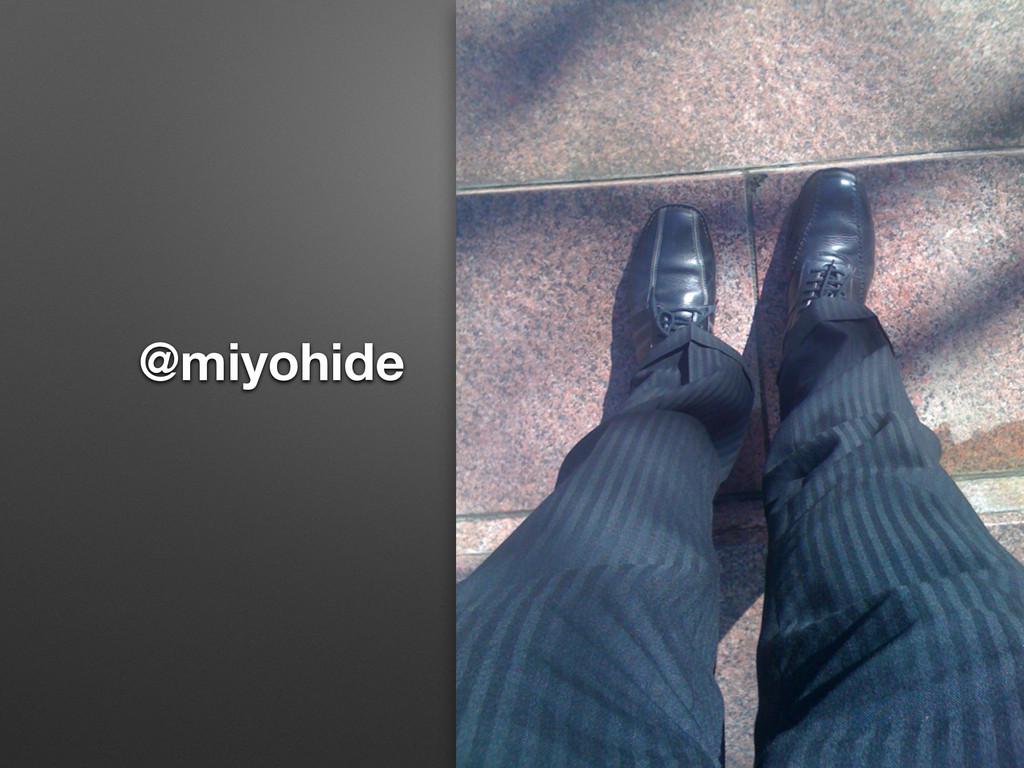 @miyohide
