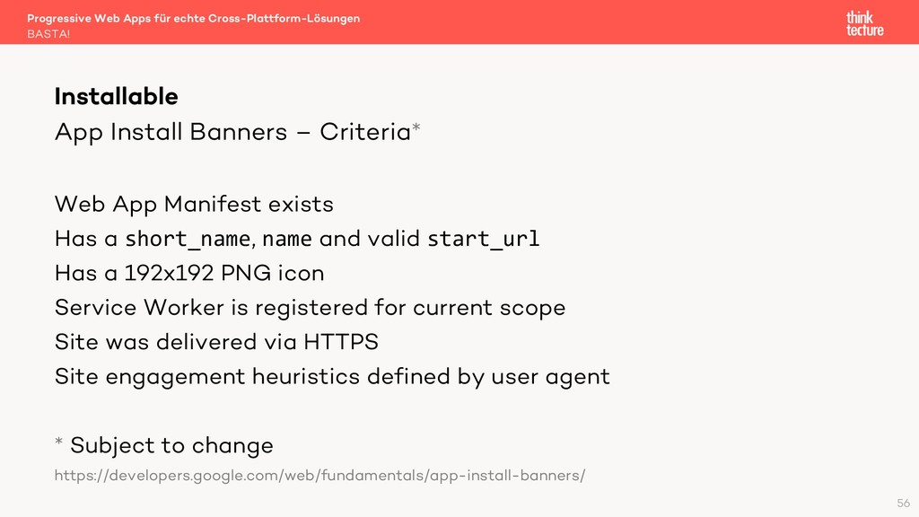 App Install Banners – Criteria* Web App Manifes...