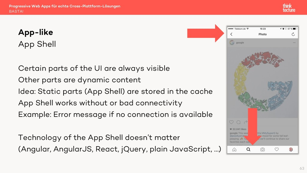 App Shell Certain parts of the UI are always vi...