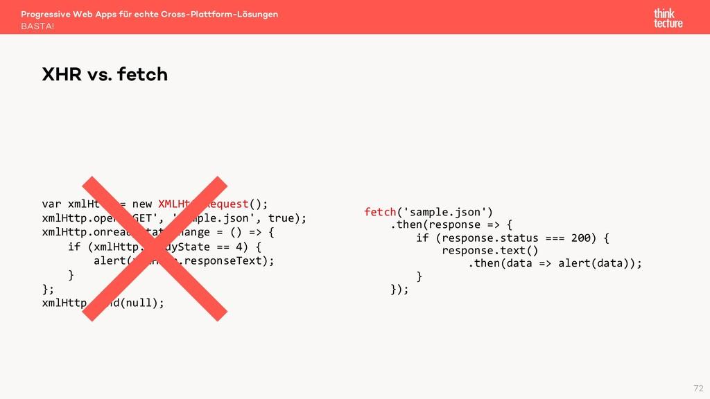 var xmlHttp = new XMLHttpRequest(); xmlHttp.ope...