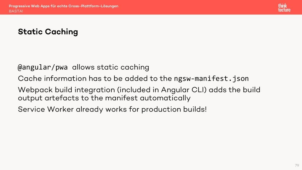 @angular/pwa allows static caching Cache inform...