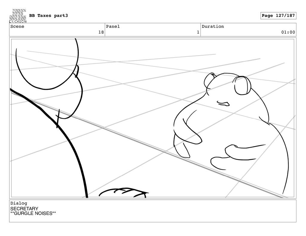 Scene 18 Panel 1 Duration 01:00 Dialog SECRETAR...
