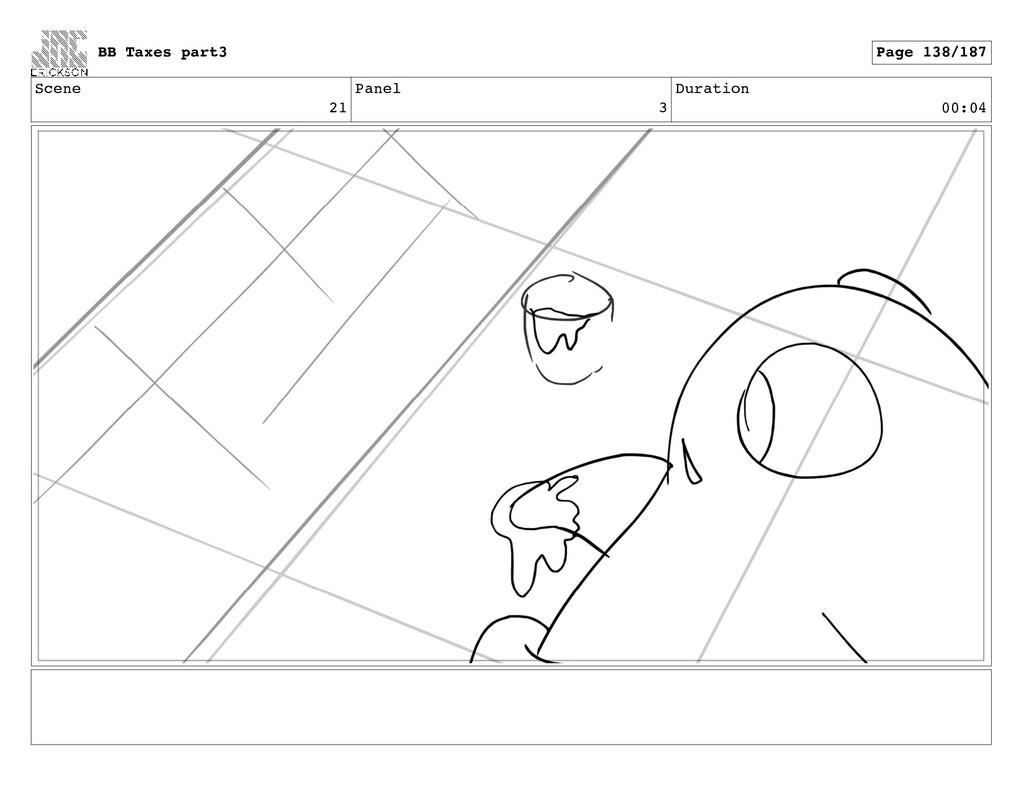 Scene 21 Panel 3 Duration 00:04 BB Taxes part3 ...