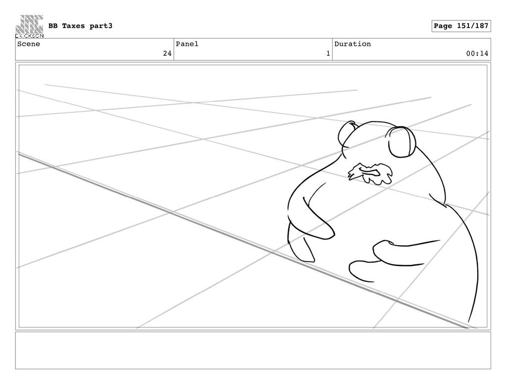 Scene 24 Panel 1 Duration 00:14 BB Taxes part3 ...