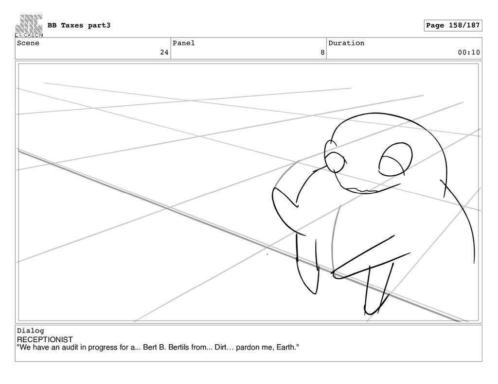 Scene 24 Panel 8 Duration 00:10 Dialog RECEPTIO...