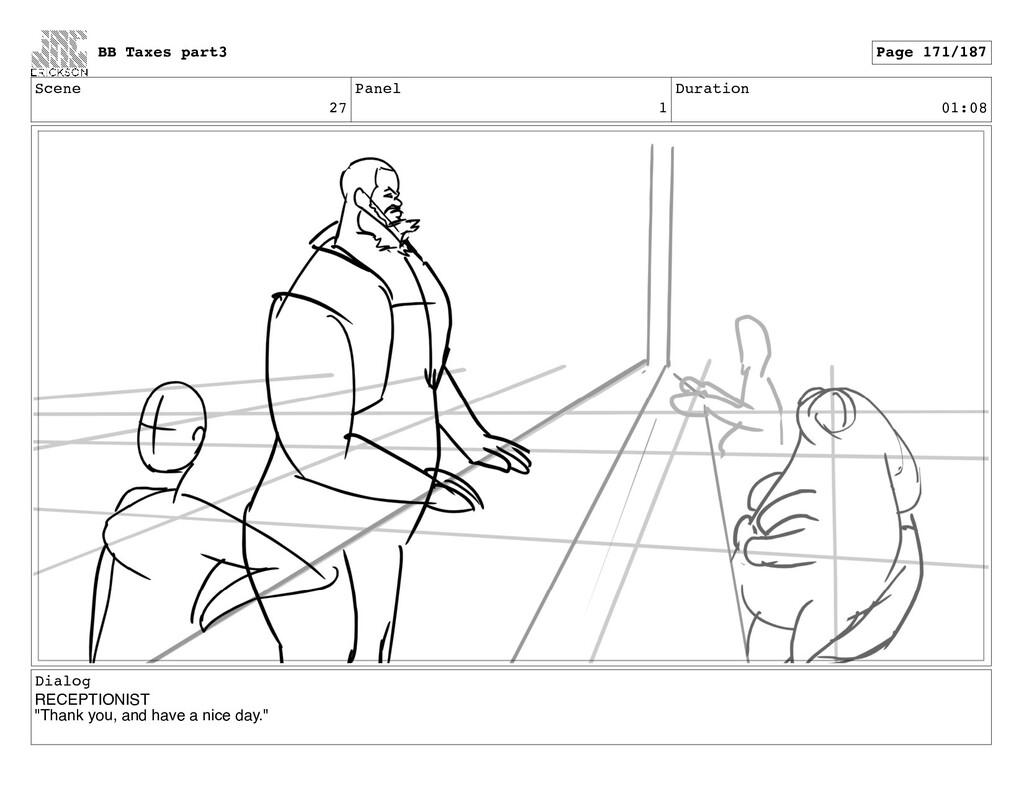 Scene 27 Panel 1 Duration 01:08 Dialog RECEPTIO...