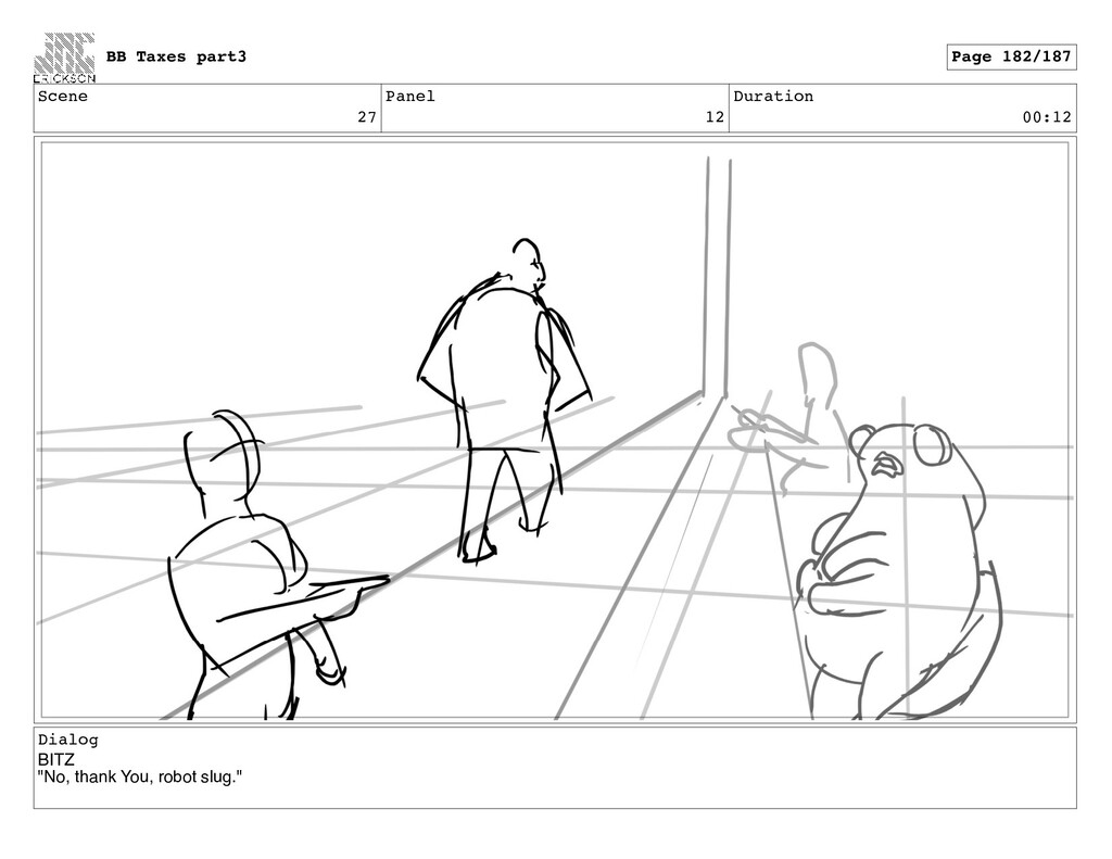 """Scene 27 Panel 12 Duration 00:12 Dialog BITZ """"N..."""