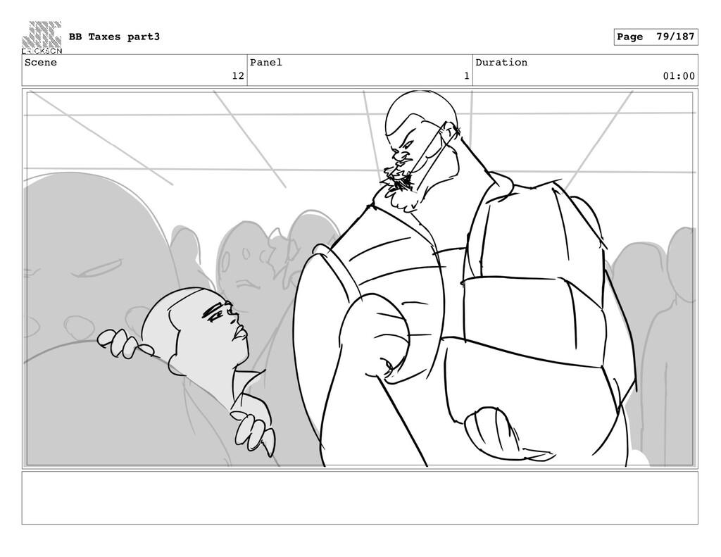 Scene 12 Panel 1 Duration 01:00 BB Taxes part3 ...
