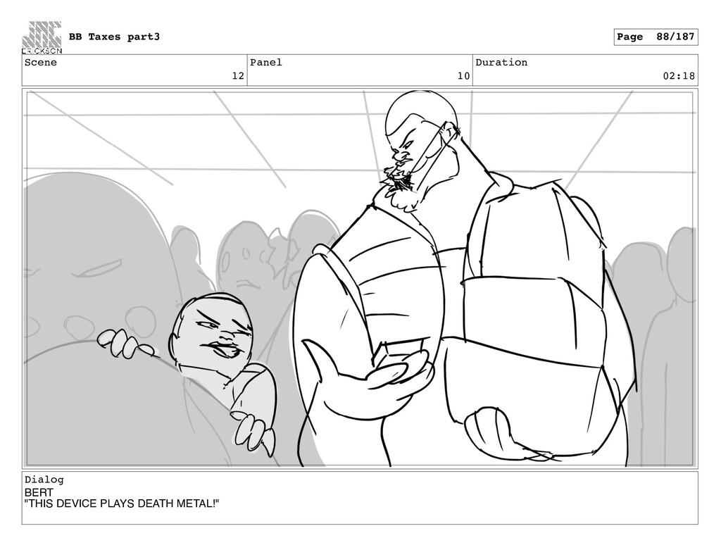 """Scene 12 Panel 10 Duration 02:18 Dialog BERT """"T..."""