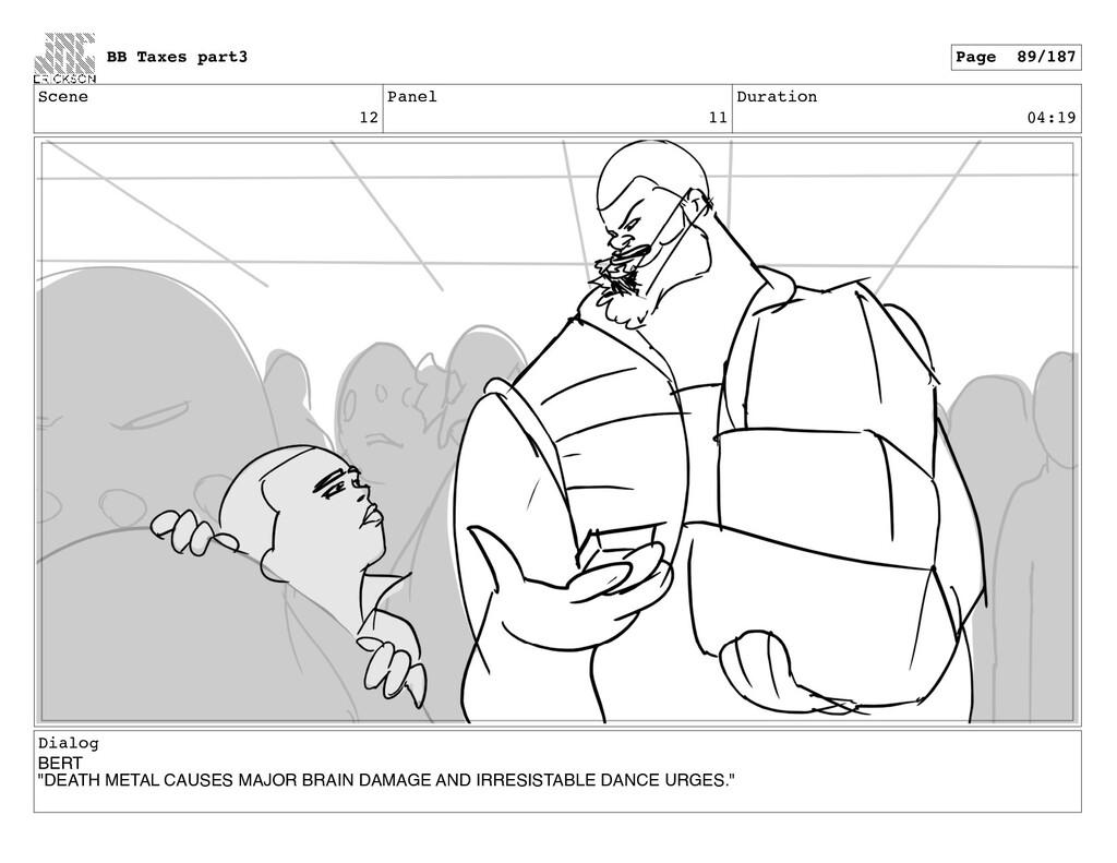 """Scene 12 Panel 11 Duration 04:19 Dialog BERT """"D..."""