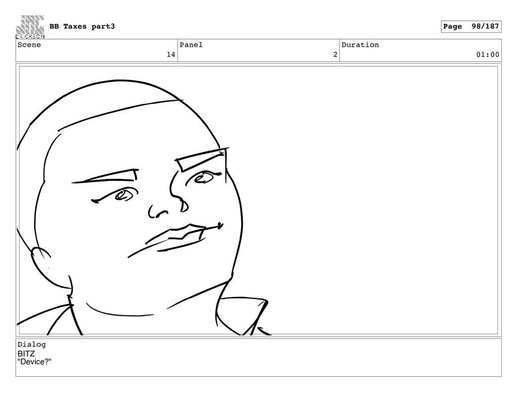 "Scene 14 Panel 2 Duration 01:00 Dialog BITZ ""De..."
