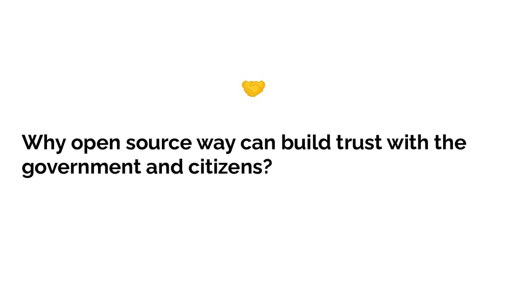 Why open source way can build trust with the go...