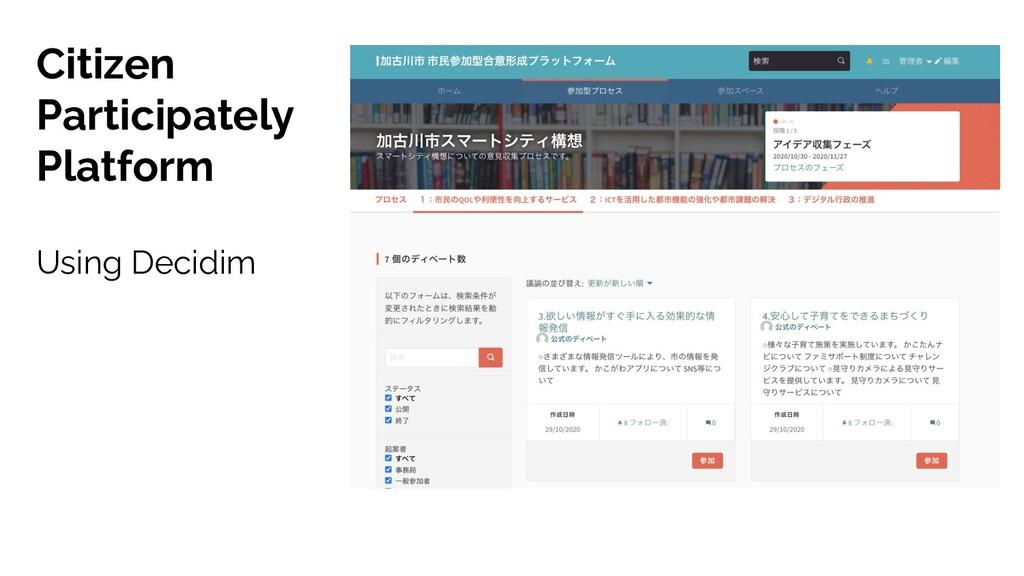 Citizen Participately Platform Using Decidim