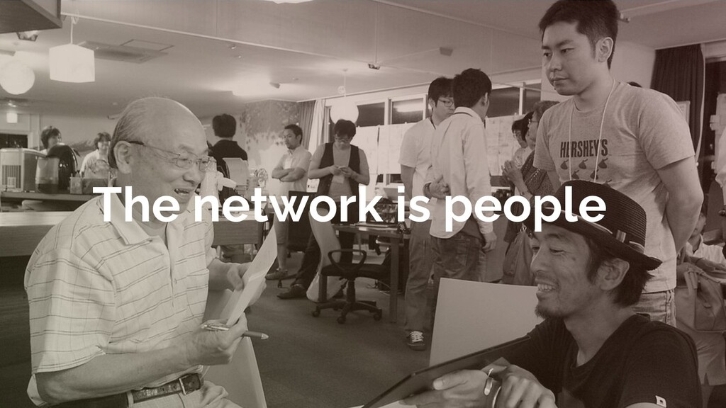 The network is people