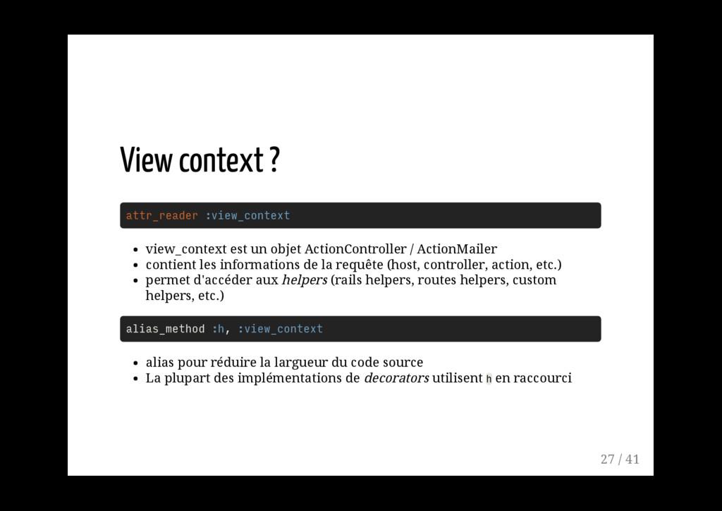 attr_reader :view_context view_context est un o...