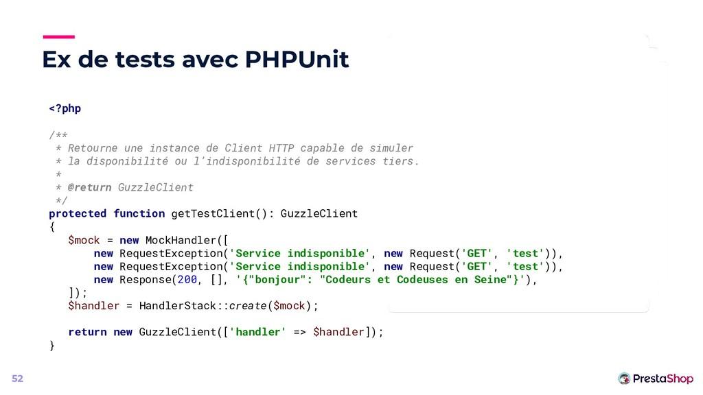 Ex de tests avec PHPUnit 52 <?php /** * Retourn...