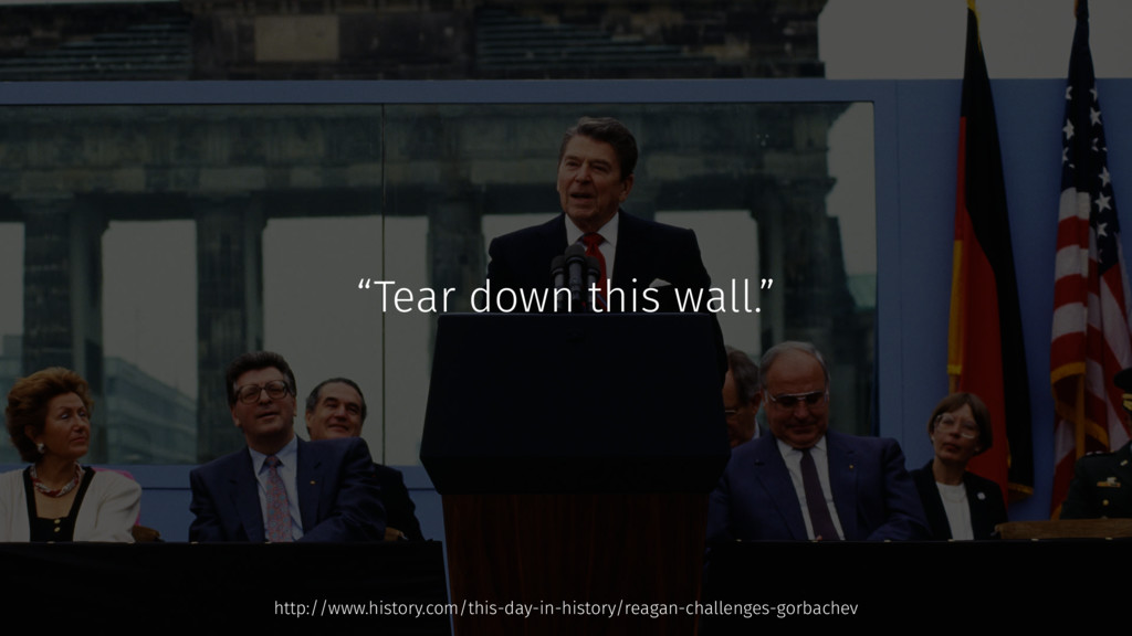 """""""Tear down this wall."""" http://www.history.com/t..."""