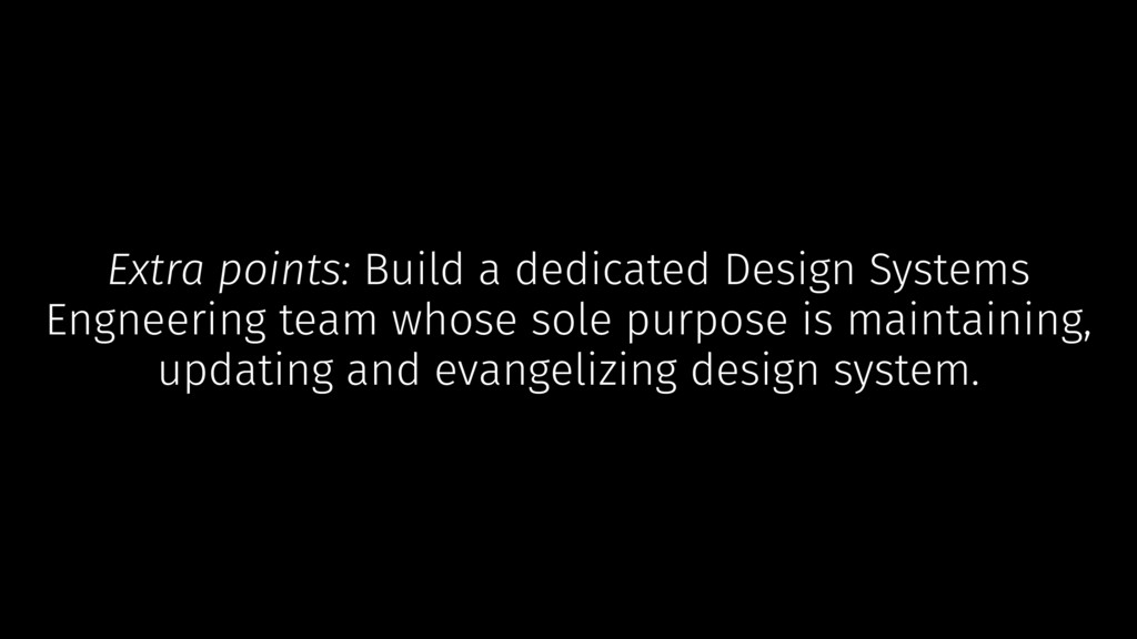 Extra points: Build a dedicated Design Systems ...