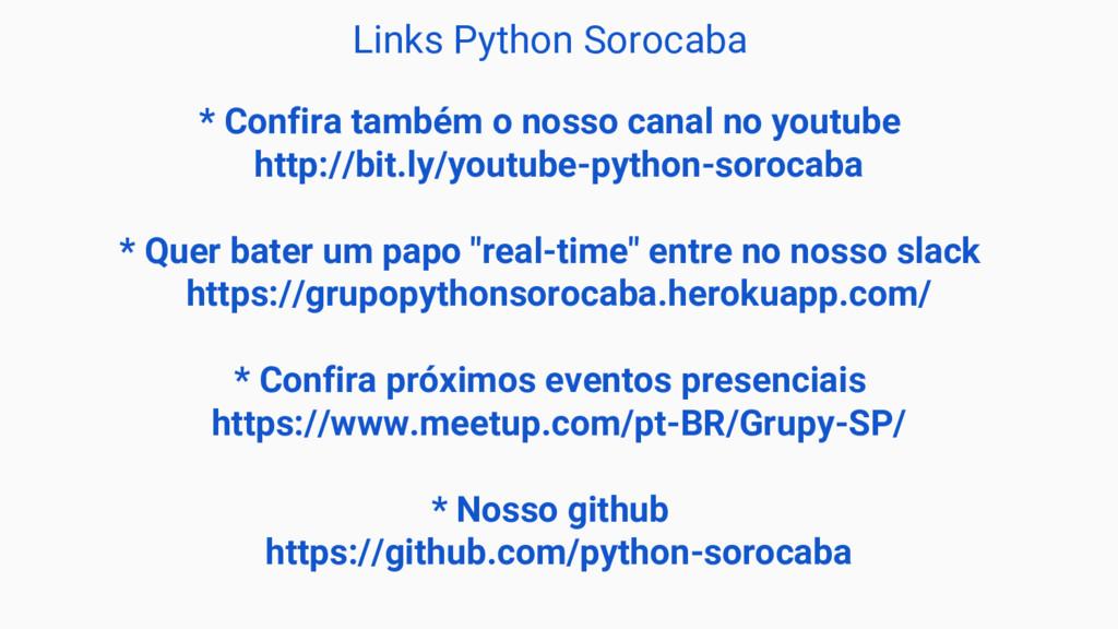 Links Python Sorocaba * Confira também o nosso ...
