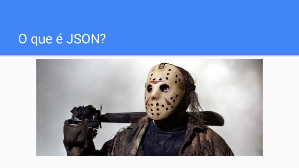 O que é JSON?