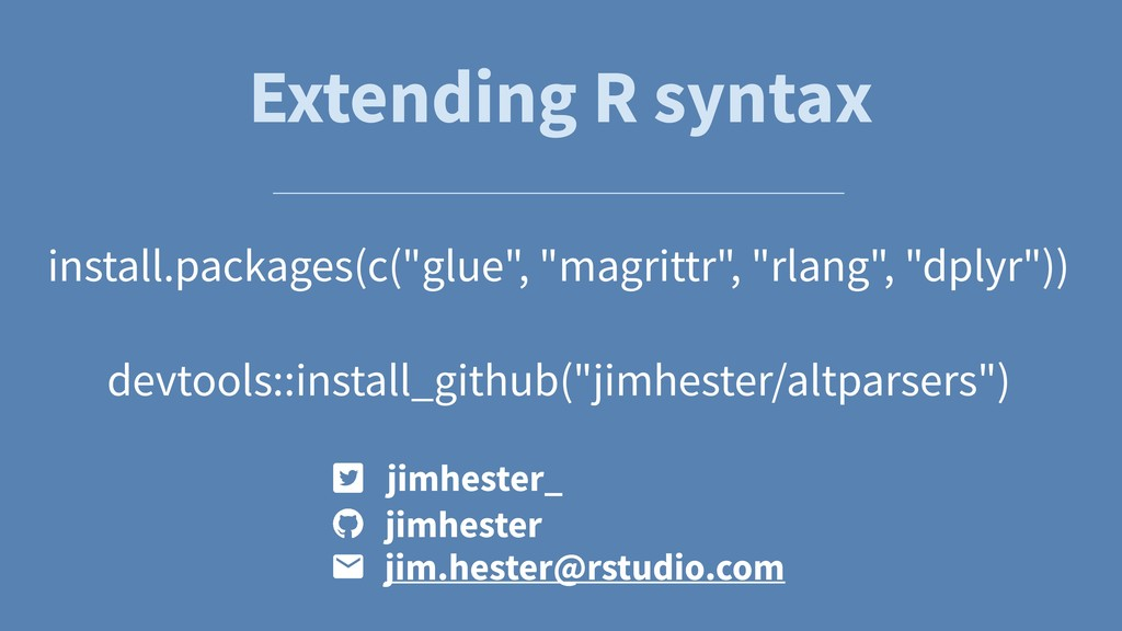"""Extending R syntax install.packages(c(""""glue"""", """"..."""