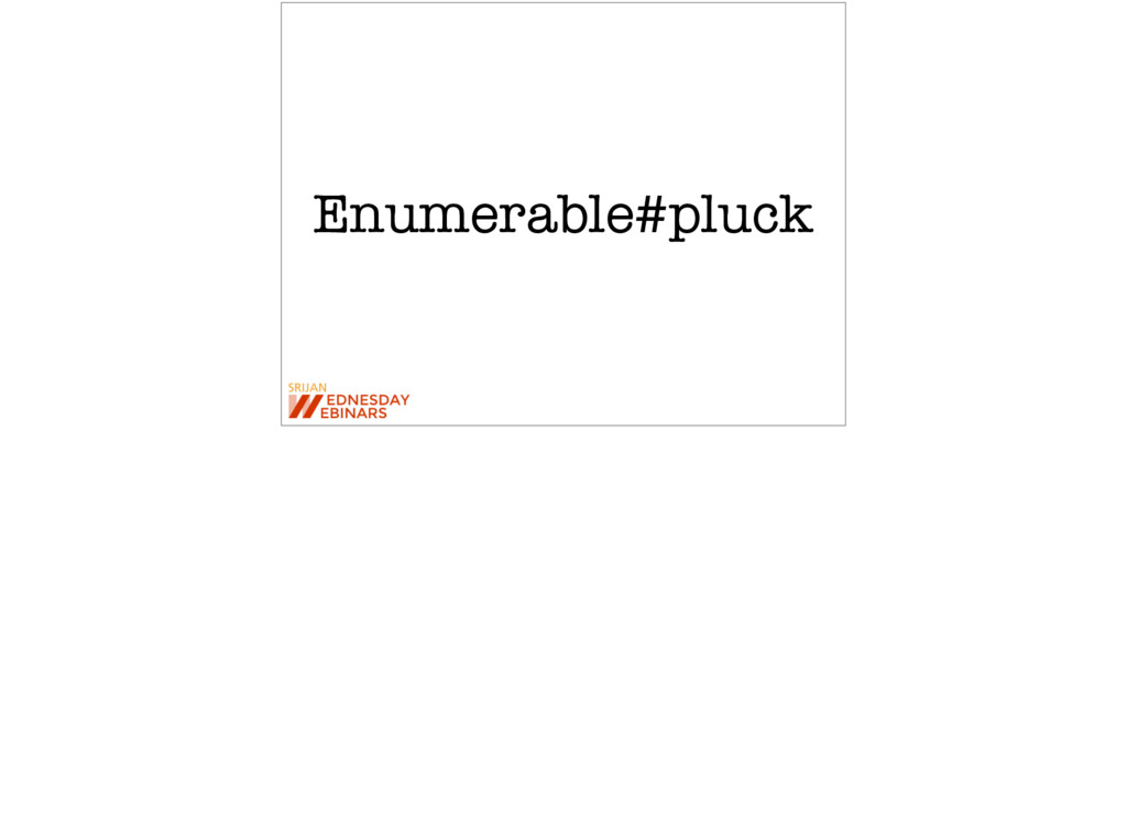 Enumerable#pluck