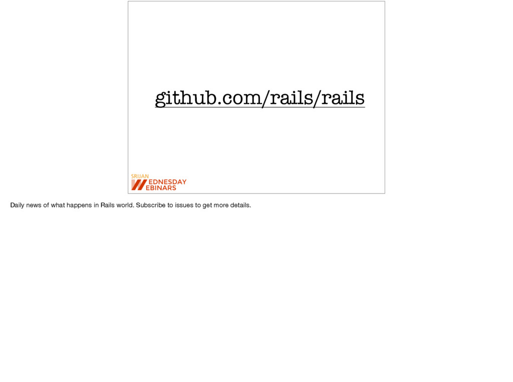 github.com/rails/rails Daily news of what happe...