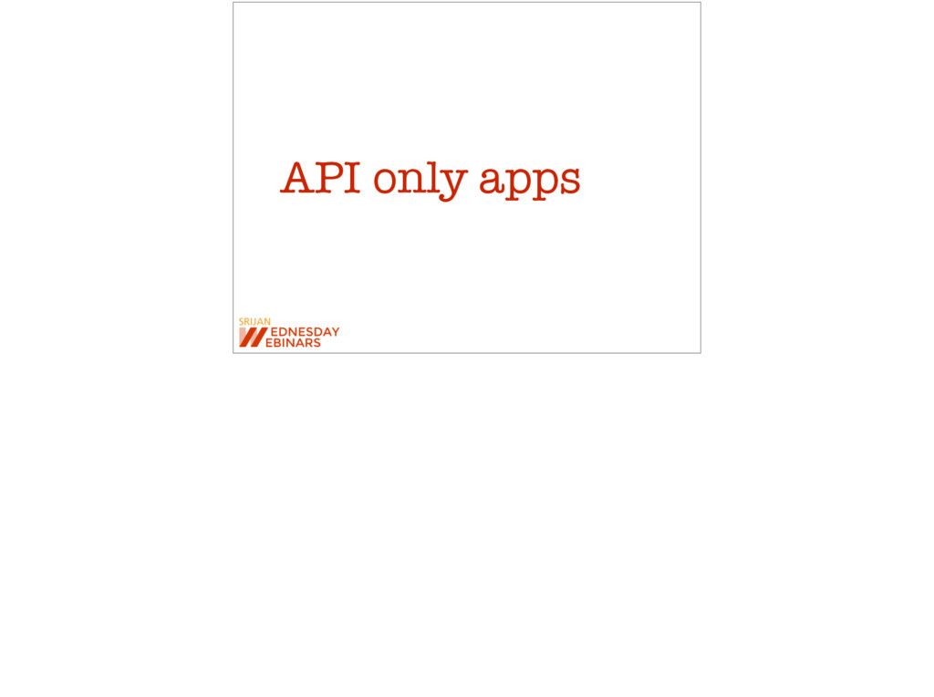 API only apps