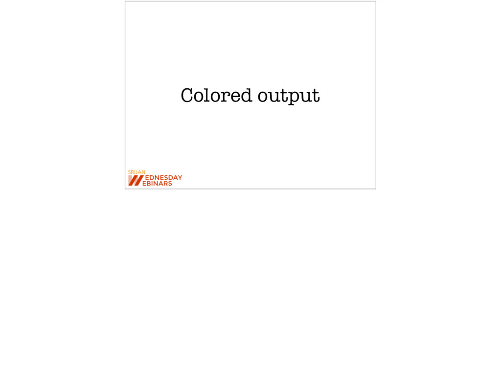 Colored output