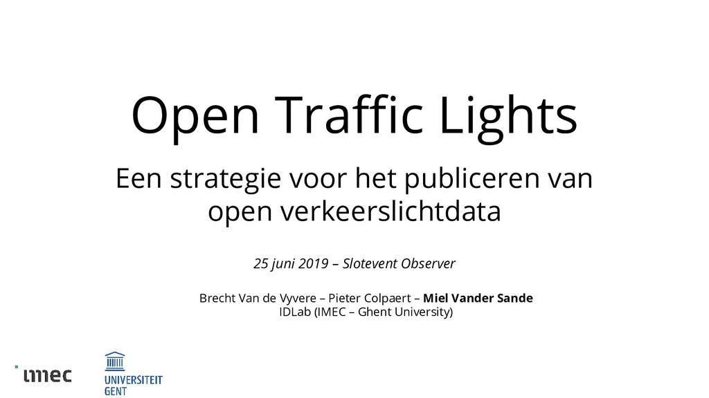 Open Traffic Lights Een strategie voor het public...