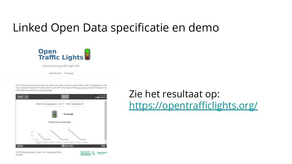 Linked Open Data specificatie en demo Zie het re...